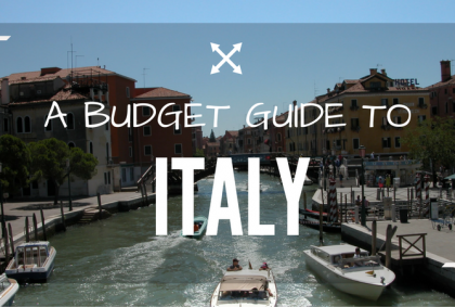 A Budget Guide to Italy