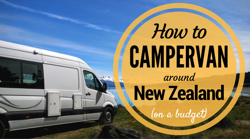 How to Campervan around New Zealand on a Budget