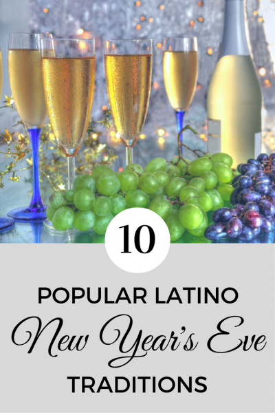 10 Popular Latino New Year's Eve Traditions